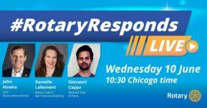 Rotary Responds Live 6/10/20