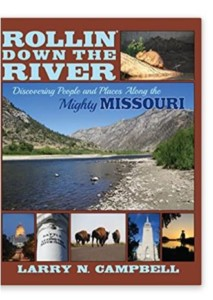 Rollin ' Down the River - Discovering People & Places Along the Mighty Missouri