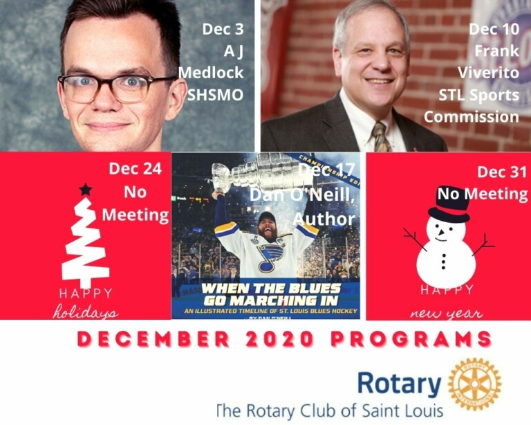 December Programs and Meeting Schedule @ St Louis Rotary December 2020