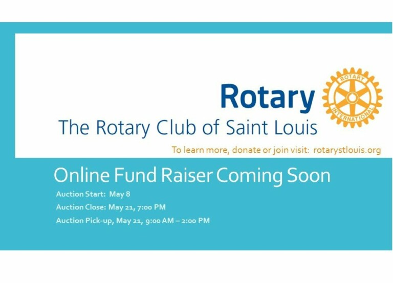 Rotary Club of St Louis Online Fund Raiser Coming Soon