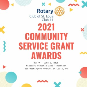 2021 Grant Awards @ St Louis Rotary on June 3, 2021