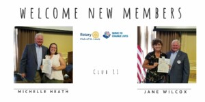 New members Michelle Heath and Jane Wilcox were introduced to us at the September 2, 2021 lunch meeting.